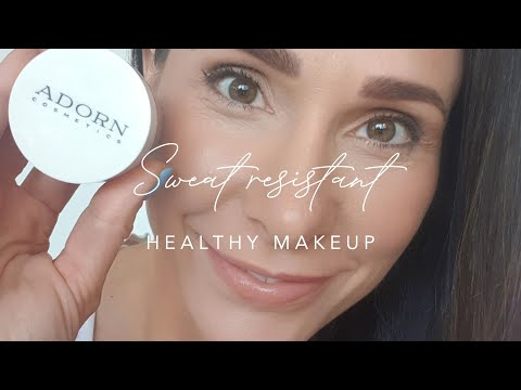 Sweat Resistant, Healthy Makeup