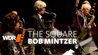Bob Mintzer & WDR BIG BAND - The Square