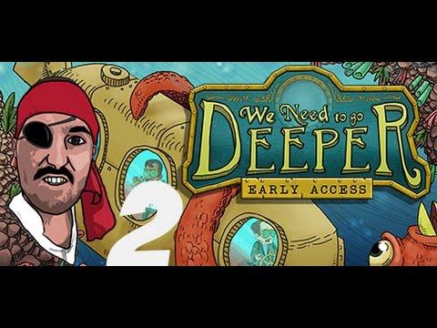 We Need To Go Deeper: #2 ИМАМ НОВ ЕКИПАЖ