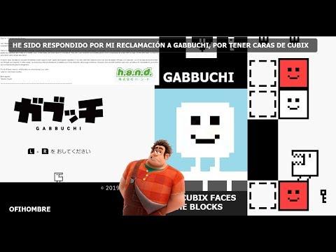 Fui respondido por mi reclamación a Gabbuchi, por tener caras de Cubix (Ofihombre) |