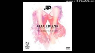 J.R. Ft. Trey Songz - Best Friend