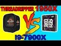 Threadripper 1950X vs  i9 7900X - Gaming &  Benchmarks