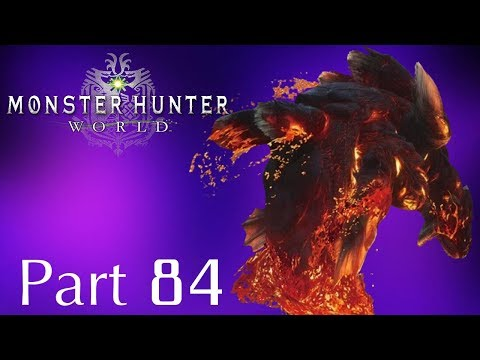 Monster Hunter: World -- Part 84: SDF and a Large Lavasioth | Event Quests 33 thumbnail