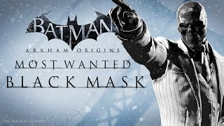 Batman: Arkham Origins –  Most Wanted – Black Mask