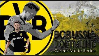 REBUILDING DORTMUND!!! |Dortmund Career Mode #0 | FIFA 18