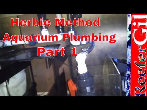 Aquarium Plumbing Herbie Method Part 1