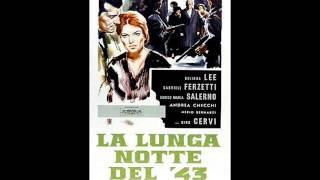La lunga notte del '43 - Carlo Rustichelli - 1960