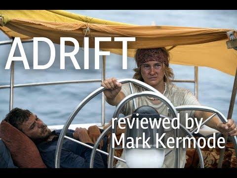 Adrift reviewed by Mark Kermode