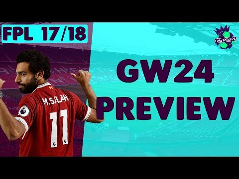 STICKING WITH THE TEMPLATE | Gameweek 24 Preview | Fantasy Premier League 2017/18