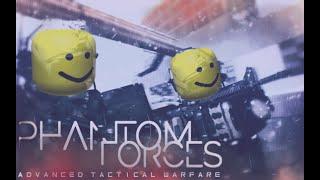 [roblox]當你和朋友回坑PhantomForces :/ (幻影部隊)