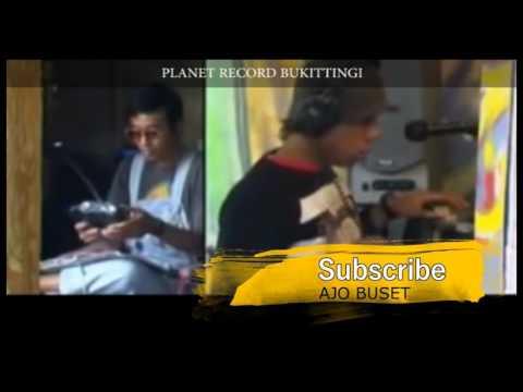 Lagu Buset - Radio Si Buset #AjoBuset Planet Record Bukittinggi