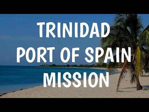 Trinidad Port of Spain Mission