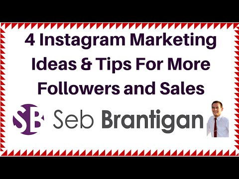 4 Instagram Marketing Ideas & Tips For More Followers and Sales