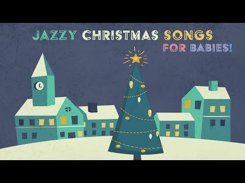 Jazzy Christmas Songs for Babies - HAPPY NEW YEAR - Orchestral Carols