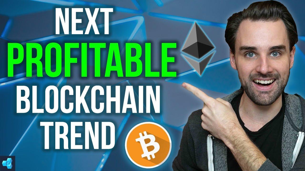 Next PROFITABLE Blockchain trend no one's talking about!