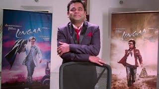 Lingaa | AR Rahman Speaks about the team Lingaa