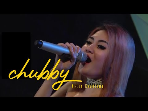 Nella Kharisma - Chubby [Official Video]