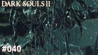 DARK SOULS 2 | #040 - Zu viele Spinnen!!! | Let's Play Dark Souls (Deutsch/German)