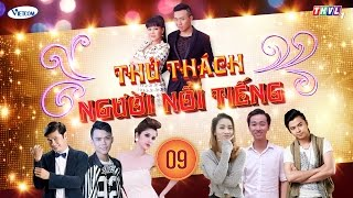 Thử Thách Người Nổi Tiếng (Get Your Act Together) | Tập 9 | THVL1 | Official.