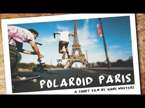 POLAROID PARIS / Longboard short film by Hans Wouters