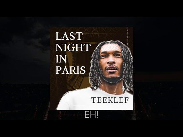 Teeklef - Last Night In Paris (Lyric Video)