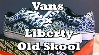 a3f3edb5eacac6 Vans x Liberty Old Skool (Floral Vines) Review