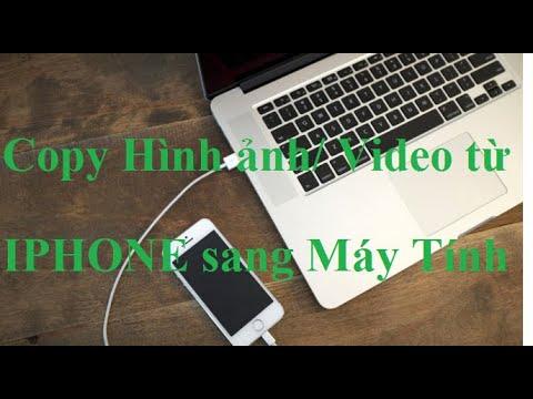 Hướng Dẫn Copy Video Từ Iphone Sang Máy Tính.