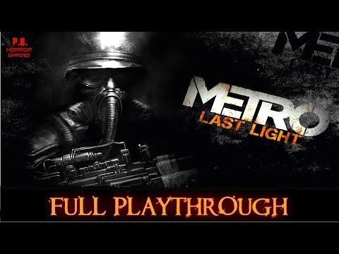 Metro Last Light : Redux   Full Playthrough   Longplay Gameplay Walkthrough 1080P HD