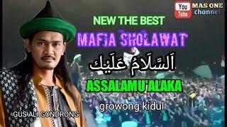 Mafia sholawat NEW THE BEST - اَلسَّلَامُ عَلَيْك Assalamu'alaika + lirik growong kidul