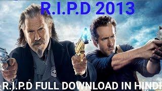Video how to download r.i.p.d 2013 full movie in hindi dubbed || 2013 || ripd 2013 full movie in hindi download MP3, 3GP, MP4, WEBM, AVI, FLV Juli 2018