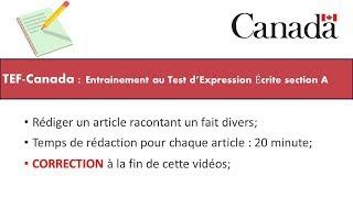 TEF CANADA : Préparation 1 au Test d'Expression Écrite section A