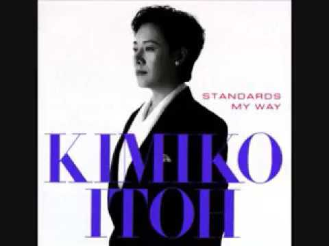 Kimiko Itoh - Standards my way (full album)