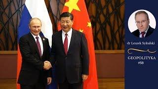 Rosja i Chiny a nowy ład światowy | Odc. 58 - dr Leszek Sykulski