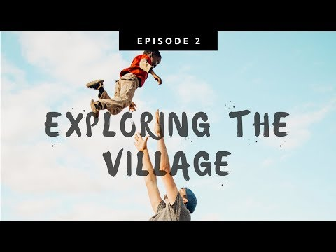 Exploring our AFRICAN VILLAGE!    Revive Humanity