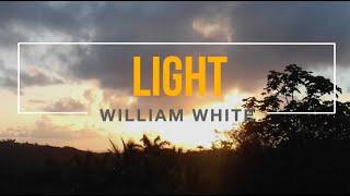 William White - Light (Lyric Video) official