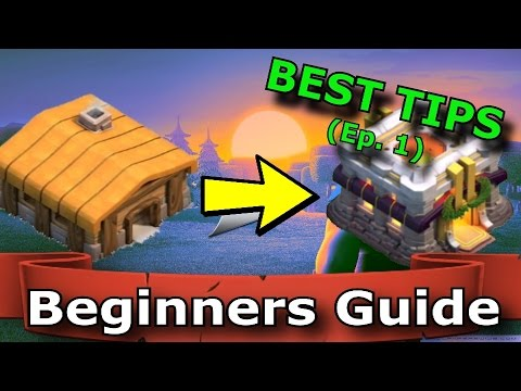 Clash of Clans Beginners Guide || Best Tips for New Clash Players | Let's Play Clash of Clans Ep. 1