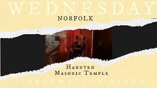 Wednesday Information Video 37 - Norfolk Masonic