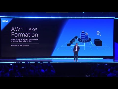 AWS re:Invent 2018 - Announcing AWS Lake Formation