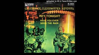 Creedence Clearwater Revival - Have You Ever Seen The Rain (Extended)