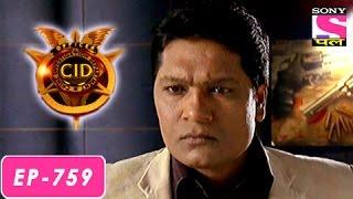 CID - सी आई डी - Episode 759 - 27th July 2016