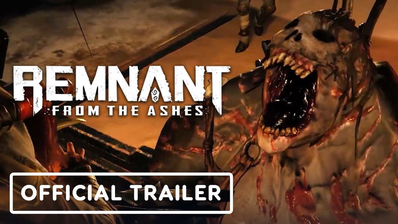 Remnant: From the Ashes Complete Edition - Official Trailer