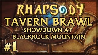 Hearthstone Tavern Brawl: Showdown at Blackrock Mountain - Episode 1