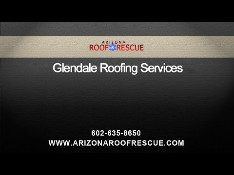 Glendale Roofing Services