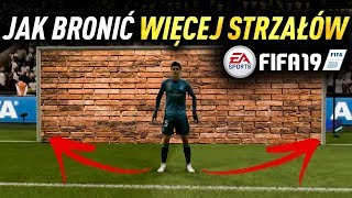 PORUSZANIE BRAMKARZEM czyli JAK TRACIĆ MNIEJ GOLI | FIFA 19 Poradnik