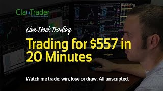 Live Day Trading - 20 Minutes, $572 Profit