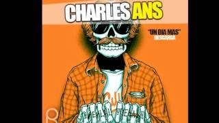 Charles Ans - Un día Más