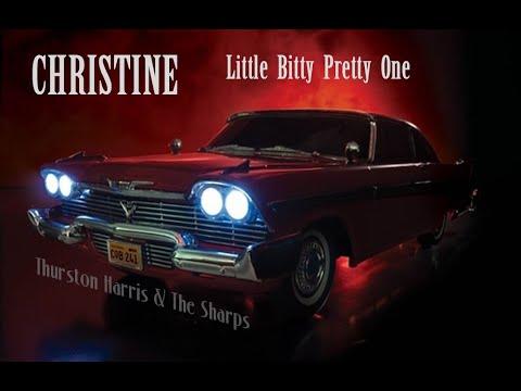 Christine Tribute [ Little Bitty Pretty One - Thurston Harris & The Sharps ]