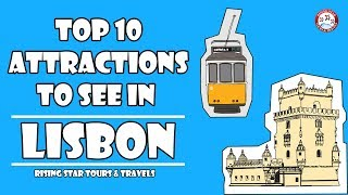 10 Top Attractions To See in Lisbon | Portugal