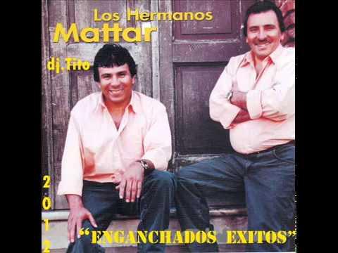 Los Hermanos Mattar Megamix Dj