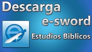 Descargar E-Sword + Biblias & Módulos 2016